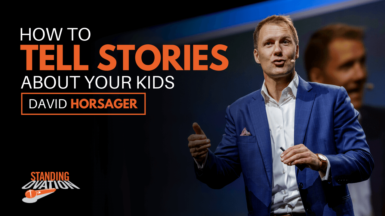 David Horsager - How to Tell Stories About Your Kids