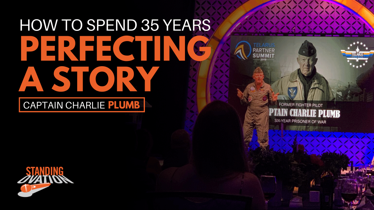 Captain Charlie Plumb - How to Spend 35 Years Perfecting a Story